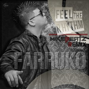 Image for 'Feel The Rhythm (Mike Beatz 2012 Remix)'