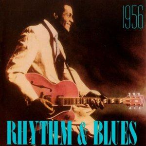 Image for 'Rhythm & Blues: 1956'