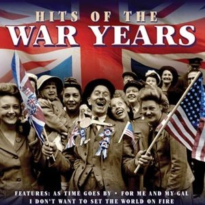 Image for 'Hits Of The War Years'