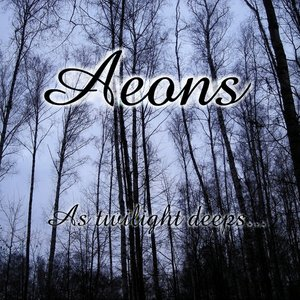 Image for '{NR0023}Aeons - As twilight deeps...(EP 2009)'