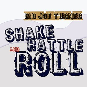 Image for 'Shake Rattle & Roll'