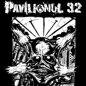 Image for 'Pavilionul 32'