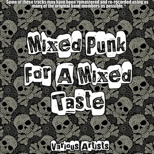 Image for 'Mixed Punk For A Mixed Taste'