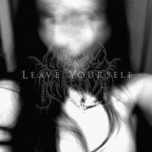 Imagem de 'Leave Yourself'