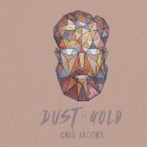 Image for 'Dust to Gold'