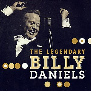 Image for 'The Legendary Billy Daniels'
