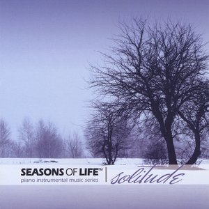Image for 'Solitude - Seasons of Life® Piano Instrumental Music Series'