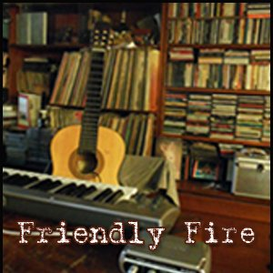 Image for 'Friendly Fire'