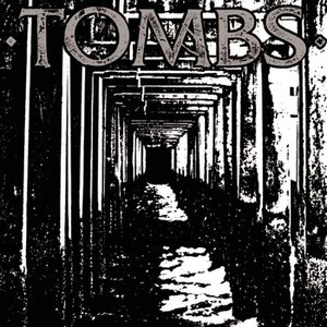Image for 'Tombs'