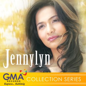 Image for 'GMA Collection Series: Jennylyn Mercado'