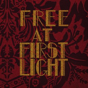 Image for 'Free at First Light'
