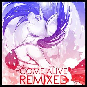 Image pour 'Come Alive: Remixed'