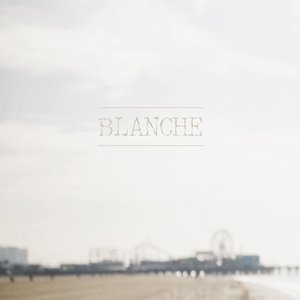 Image for 'Blanche'