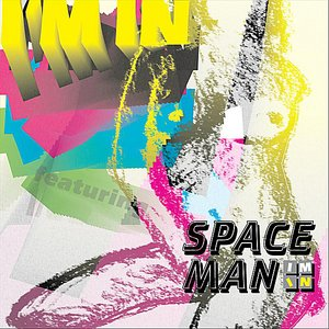 """Image for '""""I'm In"""" feat. Spaceman'"""