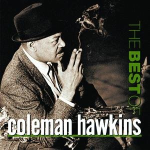 Image for 'Best Of Coleman Hawkins, The'