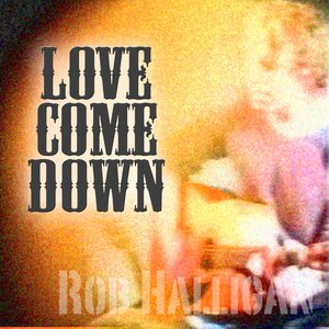 Image for 'Love Come Down'