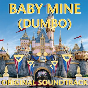 Image for 'Baby Mine (Dumbo Original Soundtrack)'