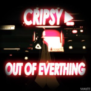 Image for 'Cripsy ▶ LP 1 - Out of everything'