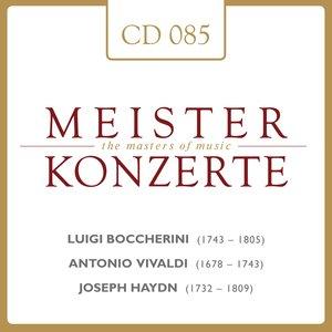 Image for 'Meisterkonzerte: Luigi Boccherini / Antonio Vivaldi / Joseph Haydn'
