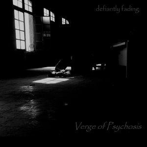 Image for 'Verge of Psychosis'