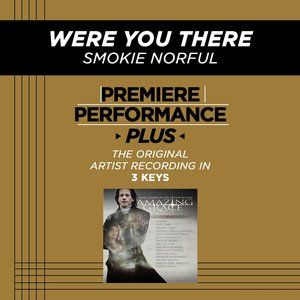 Image for 'Were You There (Premiere Performance Plus Track)'