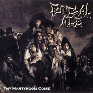 Image for 'Thy Martyrdom Come'