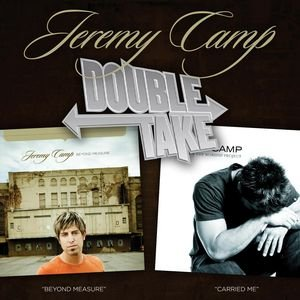 Image for 'Double Take - Jeremy Camp'