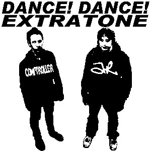 Image for 'Dance! Dance! Extratone'