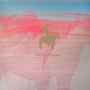 Bild för 'Rockets & Ponies'