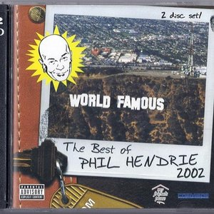 Image for 'World Famous: The Best of Phil Hendrie 2002'