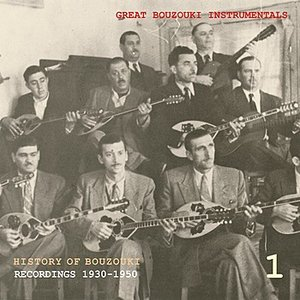 Image for 'History of Bouzouki Recordings 1930 - 1950 Volume 1'