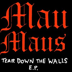 Image for 'Tear Down the Walls E.P.'