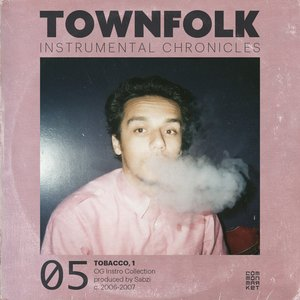 Image pour 'Townfolk Instrumental Chronicles: 05 Tobacco, 1'