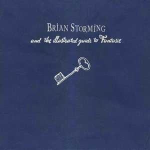 Image for 'Brian Storming and The Illustrated Guide to Fantasie'