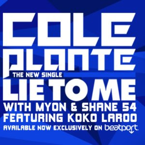 Image for 'Lie to Me (with Myon & Shane 54) [feat. Koko LaRoo]'