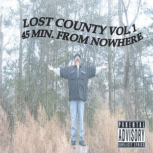 Image for 'Lost County Vol.1 45 Min. From Nowhere'