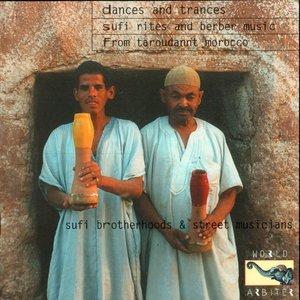 Bild för 'Dances And Trances: Sufi Rites And Berber Music From Tarodannt Morocco'