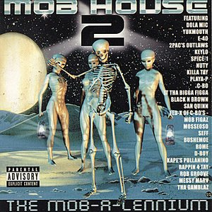 Image for 'Mob House Presents Mob House 2: The Mob-a-lennium'