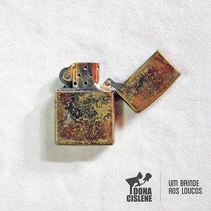 Image for 'Um Brinde aos Loucos'