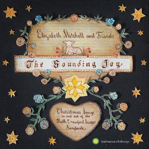 Imagem de 'The Sounding Joy: Christmas Songs in and out of the Ruth Crawford Seeger Songbook'