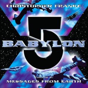 Bild für 'Babylon 5: Volume 2: Messages From Earth'