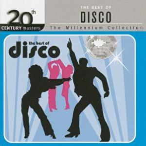 Image for '20th Century Masters - The Millennium Collection / The Best Of Disco'