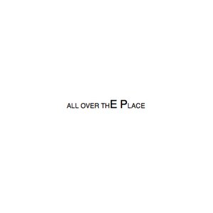 Image for 'All Over The Place EP'