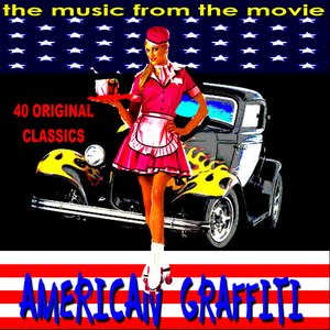 Image for 'The Music from American Graffiti'