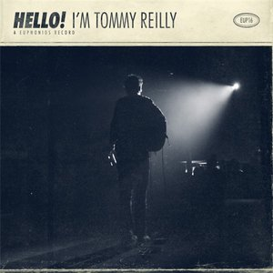 Image for 'HELLO! I'm Tommy Reilly'