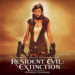 Image for 'Resident Evil: Extinction (Original Motion Picture Score)'