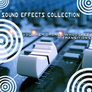 Image for 'Sound Effects Collection 9 - Drones, Whooshes, Transitions'