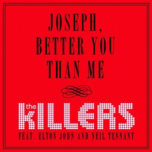 Image for 'Joseph, Better You Than Me'