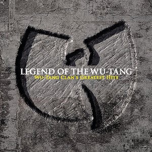 Image for 'Legend Of The Wu-Tang: Wu-Tang Clan's Greatest Hits'