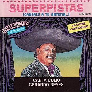 Image for 'Superpistas - Canta Como Gerardo Reyes'